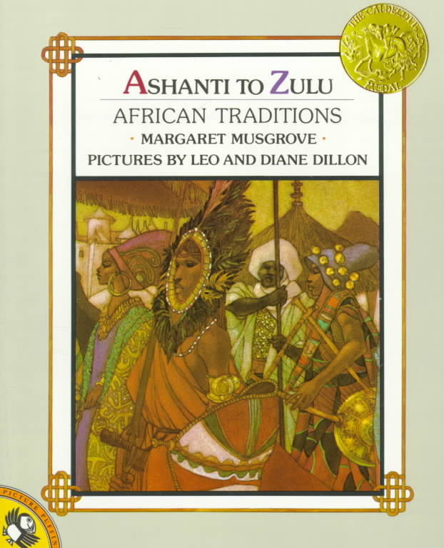 Ashanti to Zulu By Musgrove, Margaret