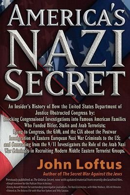 America's Nazi Secret By Loftus, John J.